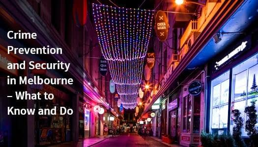 Crime prevention and security in Melbourne for businesses.